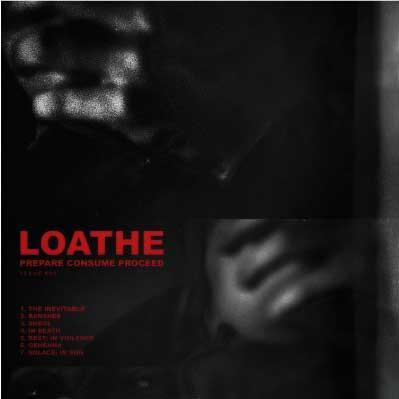 Loathe Prepare Consume Proceed